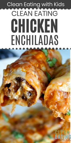 Healthy Chicken Enchiladas - Clean Eating with kids Healthy Dinners For Kids, Clean Dinner Recipes, Healthy Weeknight Meals, Healthy Family Meals, Clean Eating Recipes, Healthy Cooking, Healthy Foods, Cooking Recipes, Healthy Recipes
