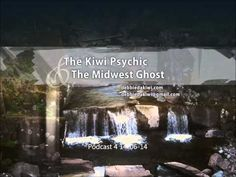 The Kiwi Psychic and Midwest Ghost Episode 4