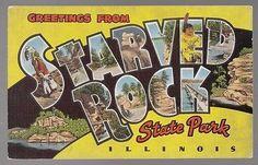 state parks postcards vintage   36437] OLD POSTCARD LARGE LETTER STARVED ROCK STATE PARK, ILLINOIS