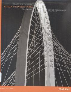 Sears, Francis W. /Zemansky, Mark W. Física universitaria 13ª ed. v.1. 8 ejemplares