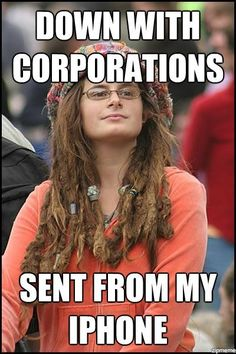 SO true. Occupy wall-street with your ipad and iphone. That's not ironic.