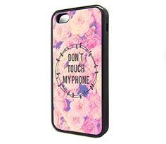 Iphone 5S 5 Case for Girls Boys Popular Quote Don't Touch My Phone Hipster Cute…