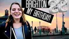 BRIGHTON & MY BIRTHDAY | LauraJane in Brighton
