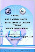 A Model For A Muslim Youth in the Story of Joseph (Yousuf) - Free Pdf Books Peace Be Upon Him, Free Pdf Books, Muhammad, Muslim, Joseph, Youth, Language, Model
