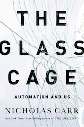 Nicholas Carr - writes about technology and culture - Author of: - The Glass Cage: Automation and Us, which examines the personal and social consequences of our ever growing dependency on computers; - The Shallows: What the Internet Is Doing to Our Brains; - The Big Switch: Rewiring the World, from Edison to Google (2008) - Does IT Matter? (2004) Blog: Rough Type http://www.roughtype.com/