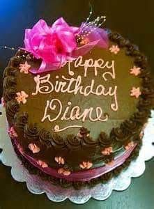 Happy birthday to our sweet Diane, I hope you have a wonderful day! Happy Birthday Diane, Happy Birthday Wishes For A Friend, Happy Birthday Greetings, Birthday Name, Birthday Cards, Happy Biryhday, Cake Images, Cake Designs, Wedding Anniversary