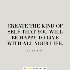 Create the kind of self that you will be happy to live with all your life. Yeah baby, this is totally  #WildlyAlive! #selflove #fitness #health #nutrition #weight #loss LEARN MORE →  www.WildlyAliveWeightLoss.com