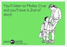 Fortunately my kids love Crue! =)
