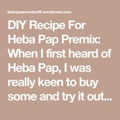 DIY Recipe For Heba Pap Premix: When I first heard of Heba Pap, I was really keen to buy some and try it out asap. Alas I soon discovered stores in my town didn't seem to stock it. YET I knew ladies in my health group, were discussing various stores that stocked it, in other… My Town, Diy Recipe, Math, Recipes, Group, Math Resources, Ripped Recipes, Cooking Recipes