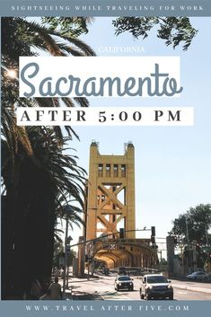 Sacramento is the capital of California, with plenty of things to do after work. Take a stroll through California State Capitol Park. Enjoy Old Town Sacramento, Fab the Handle District in Midtown, grab a beer or go to the Tower Theater. Usa Travel Guide, Travel Usa, Travel Guides, Travel Tips, Travel Destinations, Budget Travel, Beach Travel, Travel Articles, Travel Abroad