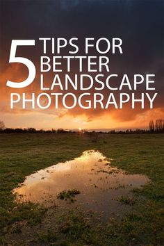 Five tips to help you capture stunning Landscape Photos, without the need for any expensive gear.