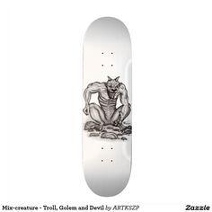 #MixCreature - #Troll #Golem and #Devil #Skateboard #New by Krisi ArtKSZP on #Zazzle