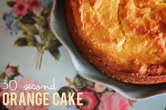 In the Thermomix: 30 second whole orange cake   Fat Mum Slim