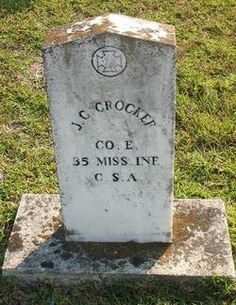 John Calloway Crocker, burried at  Pearl Hill Cemetary,  Leake Co, Mississippi.    Father of Asa Crocker of Madisonville, TX.