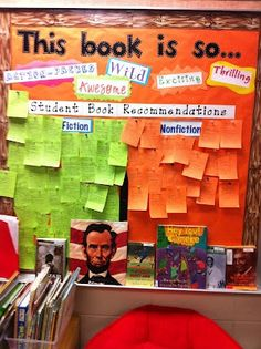 I love this idea. After students read a book they can post a recommendation for that book on this bulletin board. Also this board is divided into fiction and nonfiction which helps organize the board as well.  Just picture, no link.