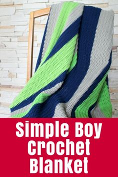 "A super simple crochet blanket in ""boy"" colours for my son based on my Rainbow Crochet Blanket Tutorial - great for a beginner or a quick gift!"