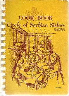 COOK BOOK Circle of Serbian sisters by Mildred Radjenovic (1973, Spiral-bound)