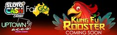 Uptown Aces SlotoCash Casino Fair Go Casino RTG Kung Fu Rooster