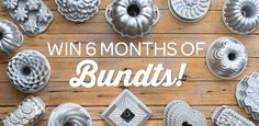 Would you like 6 new Bundt pans to add to your collection? Enter Sweepstakes during the month of May and share for a chance to win!