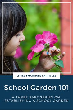 Whether you are brand new to gardening with kids, or already have a school garden, you are sure to find valuable information in this three-part blog series on establishing your own learning garden. #schoolgarden #gardeningwithkids #schoolgarden101