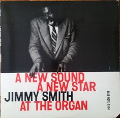 Jimmy Smith - A New Star - A New Sound (Volume 2) (Vinyl, LP, Album) at Discogs