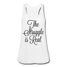 the #struggle is #real. Cute tank for #workouts.  #crossfit #lifting #weights #training #sweat #weightloss