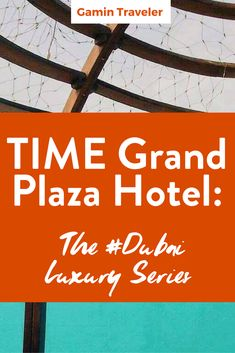 My first time in Middle East! Find out what happened :) Time Grand Plaza Hotel…