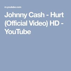 Johnny Cash - Hurt (Official Video) HD - YouTube