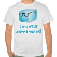 Liquid water is SO last year. But hipster ice cube was water way before it was actually cool. There probably aren't even lenses in those hipster glasses. But that's ok, ice cubes don't even have eyeballs. What were we talking about again? #hipsters #ice #cube #before #it #was #cool #geek #nerd #glasses #fedora #science #joke #trendy #funny