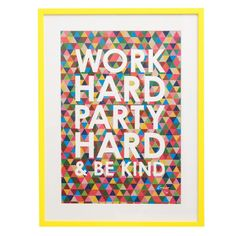 Work Hard Party Hard Limited Edition | All | Oliver Bonas