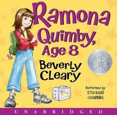 Ramona Quimby, Age 8, by Beverly Cleary
