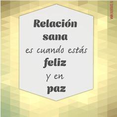 Relación sana es cuando estás feliz y en paz  #buentrato #citas #amorsano #amor  buentrato.eu