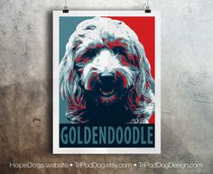 Goldendoodle - Pop Art - Customizable - Political Poster Parody
