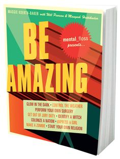 Be Amazing :: Books :: the mental_floss store