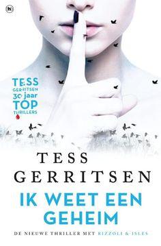 Tess Gerritsen - Ik weet een geheim // nog lezen