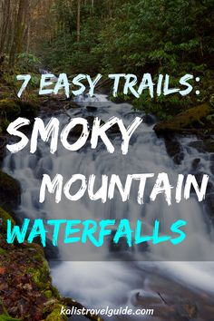 Top Great Smoky Mountain Waterfalls on easy trails that the whole family will be able to enjoy. A list of trails that Allow Dogs and a trail packing list Smoky Mountain Trails, Smoky Mountain Waterfalls, Smoky Mountain National Park, Smokey Mountain, Smoky Mountain Vacations, Smoky Mtns, Gatlinburg Vacation, Gatlinburg Tennessee, Tennessee Vacation