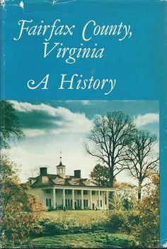 Fairfax County, Virginia (VA): A History