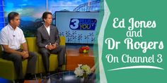 Ed Jones and Dr Rogers On Channel 3