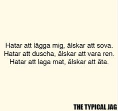 Fact Quotes, Mood Quotes, Life Quotes, Swedish Quotes, Simple Sayings, Perfect Word, The Beauty Department, Different Quotes, Just Love