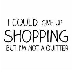 Shop till you drop Shop till you drop Other