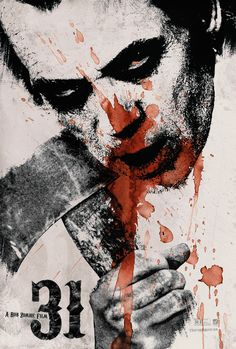 Rob Zombie's 31 gets a new poster. Details here