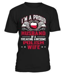 PROUD HUSBAND OF POLISH WIFE