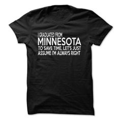 I Graduated From Minnesota - #diy gift #grandparent gift. TRY => https://www.sunfrog.com/LifeStyle/I-Graduated-From-Minnesota.html?68278