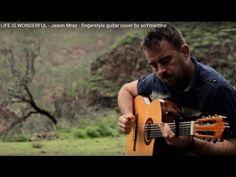LIFE IS WONDERFUL - Jason Mraz - fingerstyle guitar cover by soYmartino - YouTube