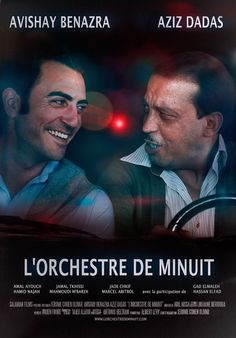 Poster for The Midnight Orchestra / L'orchestre de minuit After leaving Morocco amidst racial tensions spurred by the Yom Kippur war, the son of a once famous Jewish musician travels to his home country to bury his father. As he meets the members of the Jewish Film Festival, Movie List, Movies To Watch, Movies Online, Cinema, Films, Yom Kippur, Bury, Movie Posters