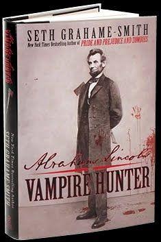 Abraham Linclon Vampire Hunter By Seth Grahame-Smith