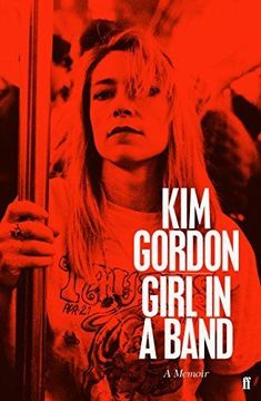 Girl in a Band by Kim Gordon (Paperback, 2015) New Book