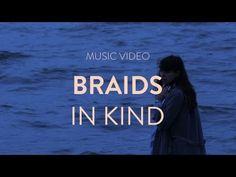 Braids - In Kind