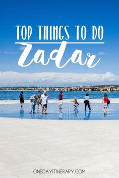 Zadar Croatia Top things to do