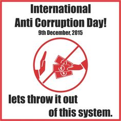 Let's get together and celebrate the International Anti-Corruption Day by combating the worst man made tragedy .. Lets get started and raise the awareness of this day and the impact of corruption by putting a stop to the corrupt ... #shoptosurprise #happiness #happydays #DIY #holidayseason #allgoodthings #wishlist